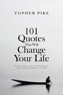 101 Quotes That Will Change Your Life - A Letter to Sophia